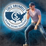 Cole Swindell's Down Home Sessions