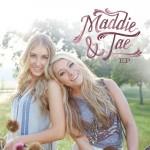 Maddie & Tae EP