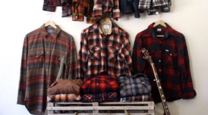 Impress Your Girl, Dress Yourself in Flannel