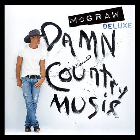 Tim McGraw Damn Country Music